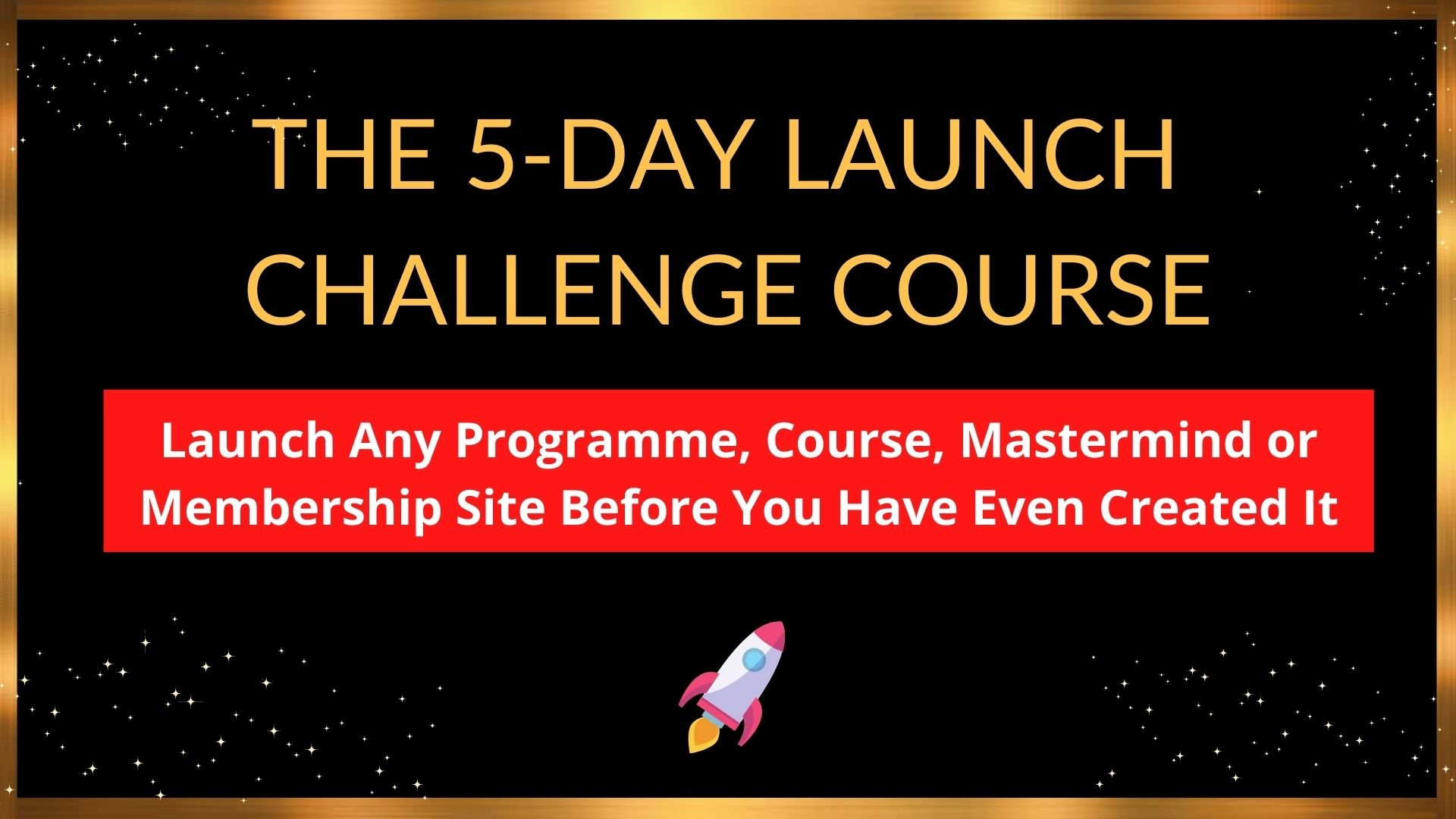 5 Day Launch Challenge Course